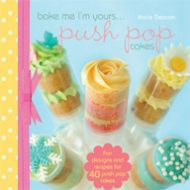 Push Pop Cakes-Bake Me